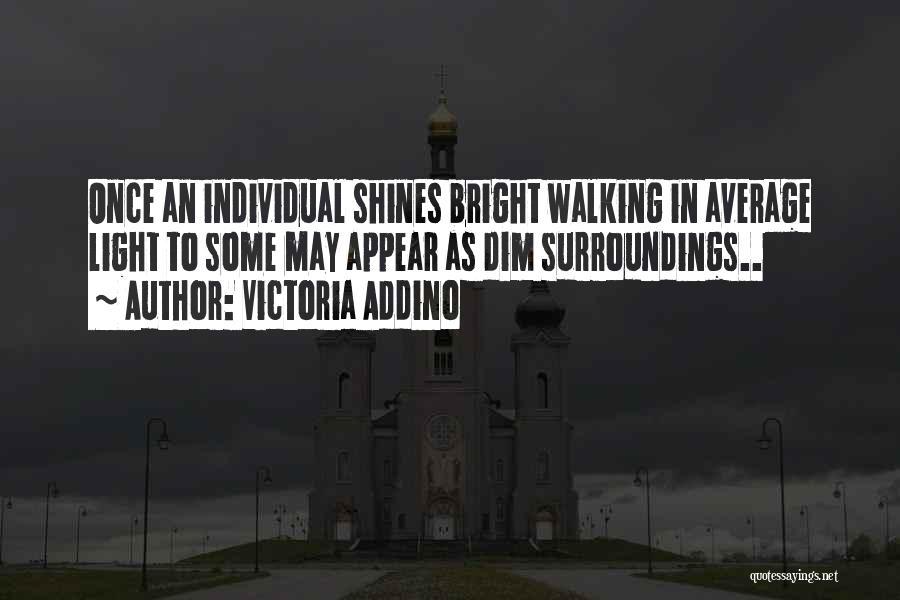 Individual Quotes By Victoria Addino
