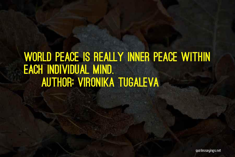 Individual Quotes By Vironika Tugaleva