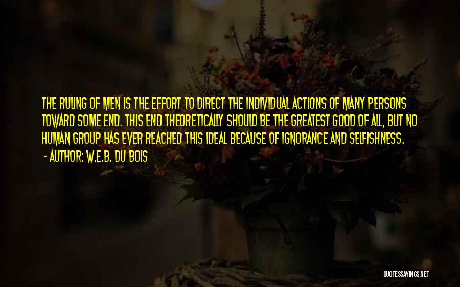 Individual Quotes By W.E.B. Du Bois
