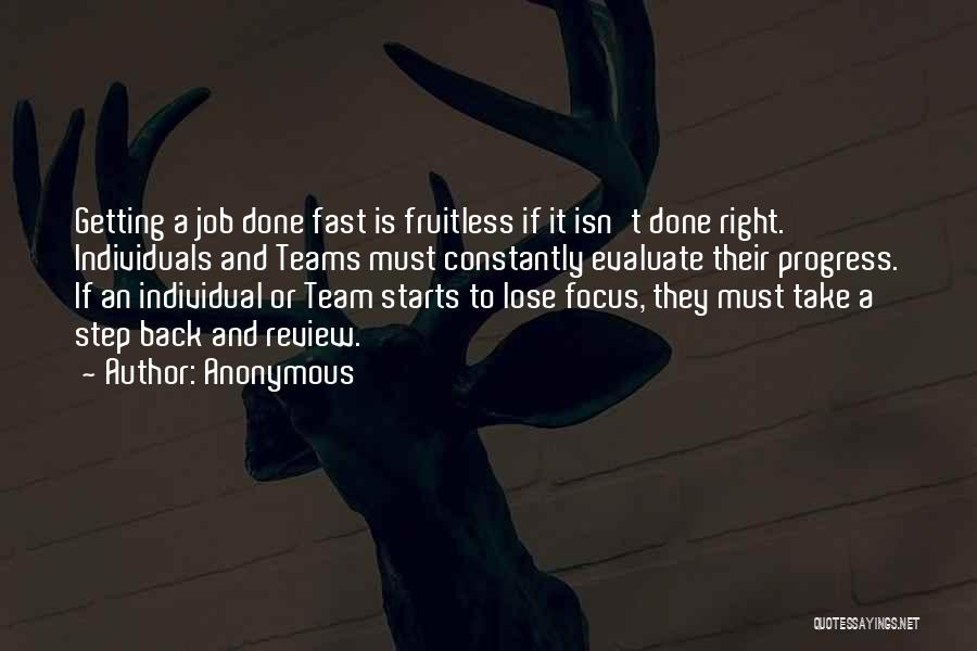 Individuals And Team Quotes By Anonymous