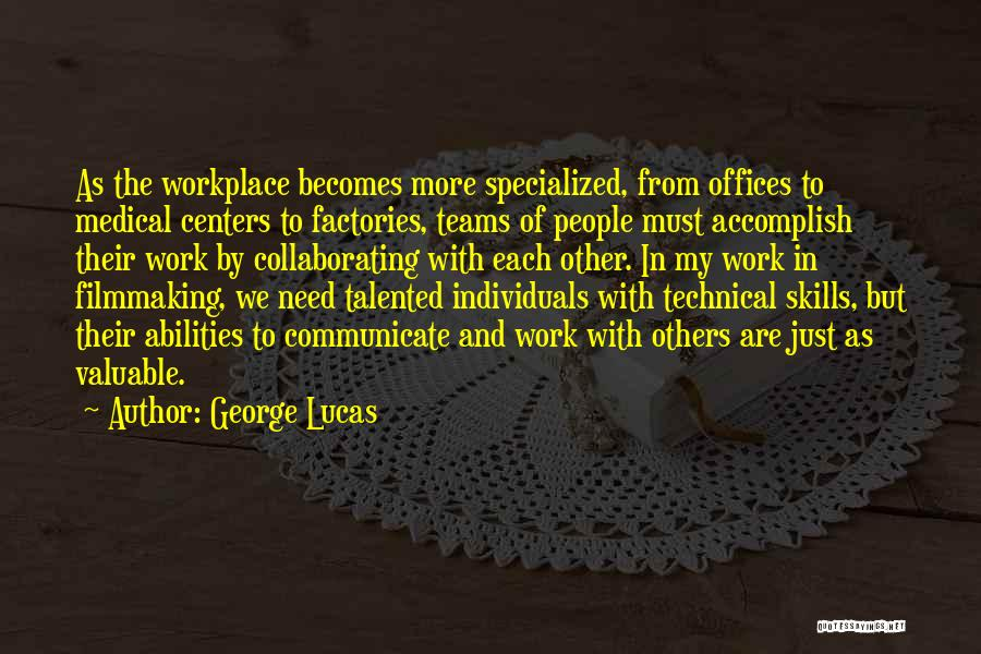 Individuals And Team Quotes By George Lucas