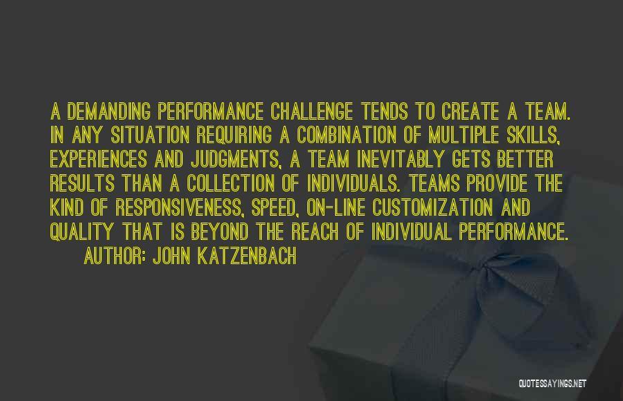 Individuals And Team Quotes By John Katzenbach