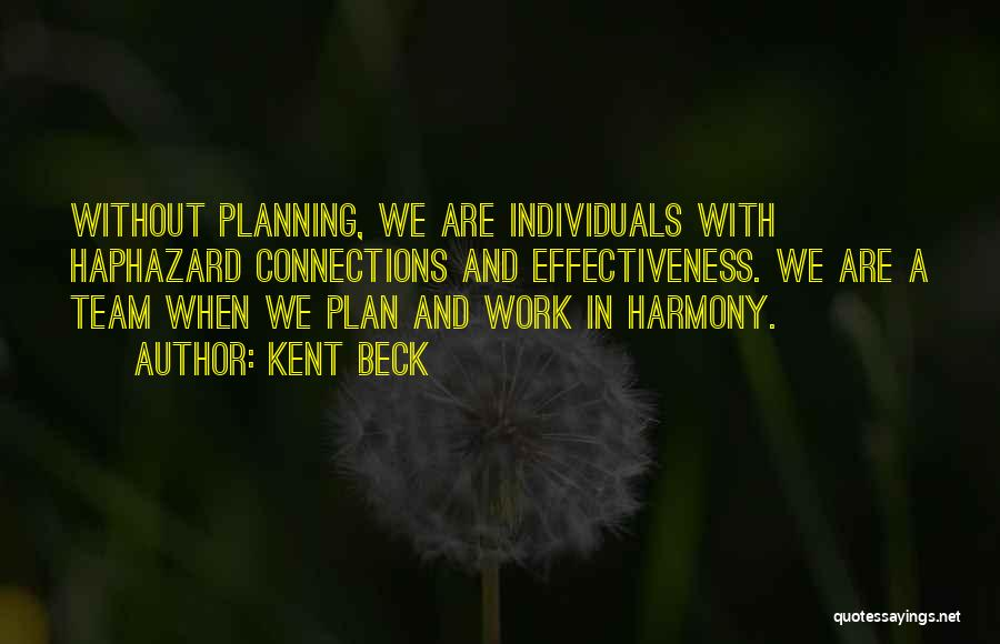 Individuals And Team Quotes By Kent Beck