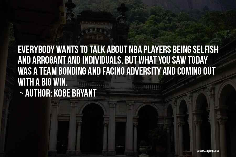 Individuals And Team Quotes By Kobe Bryant