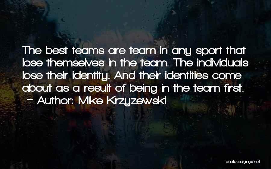 Individuals And Team Quotes By Mike Krzyzewski