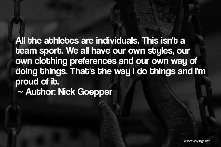Individuals And Team Quotes By Nick Goepper