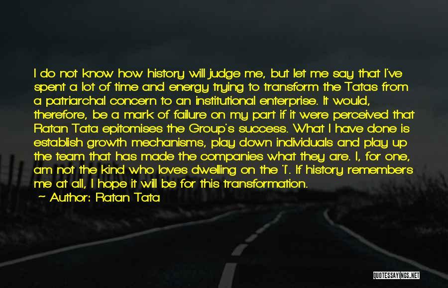 Individuals And Team Quotes By Ratan Tata