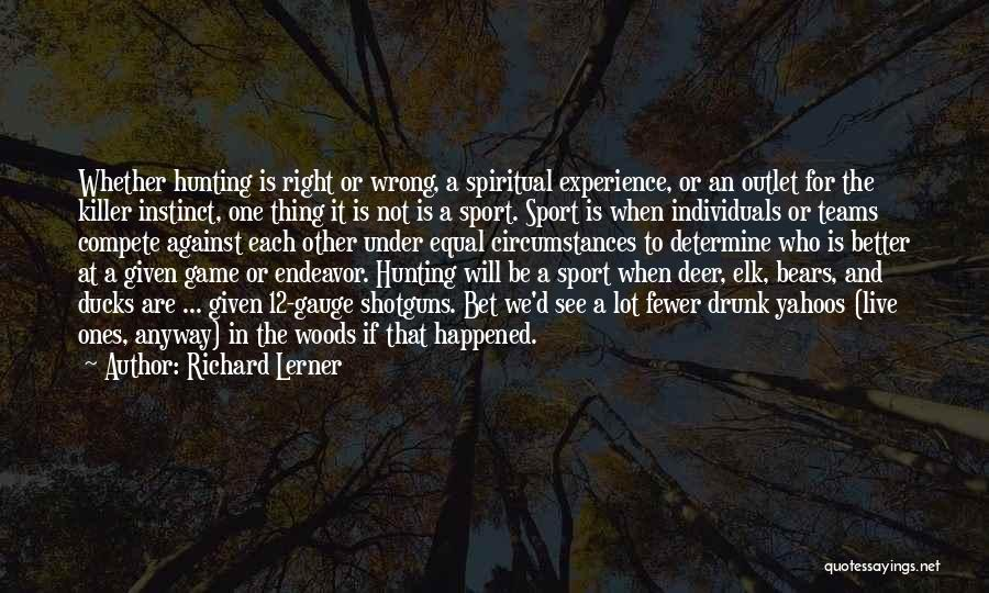 Individuals And Team Quotes By Richard Lerner
