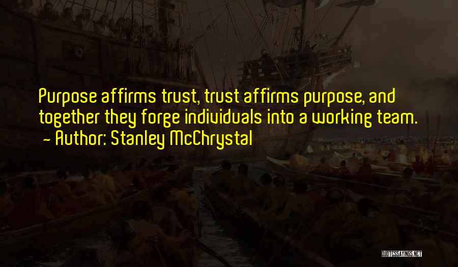 Individuals And Team Quotes By Stanley McChrystal