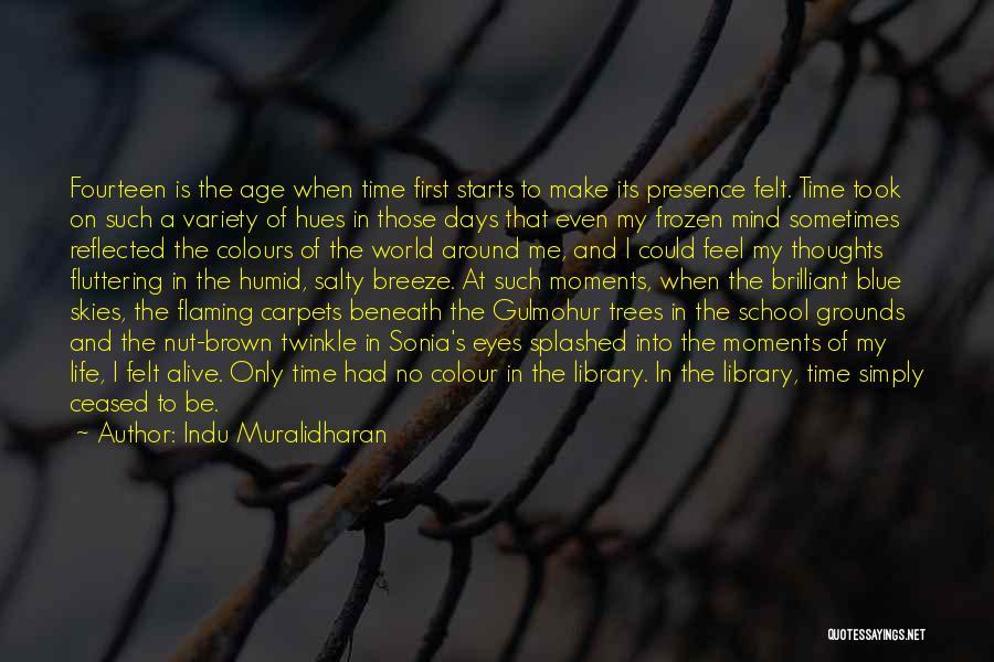 Indu Muralidharan Quotes 1530124