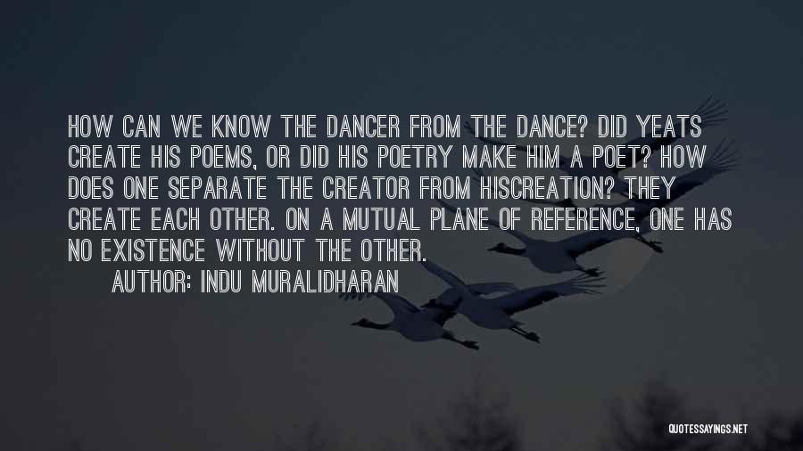 Indu Muralidharan Quotes 2078169
