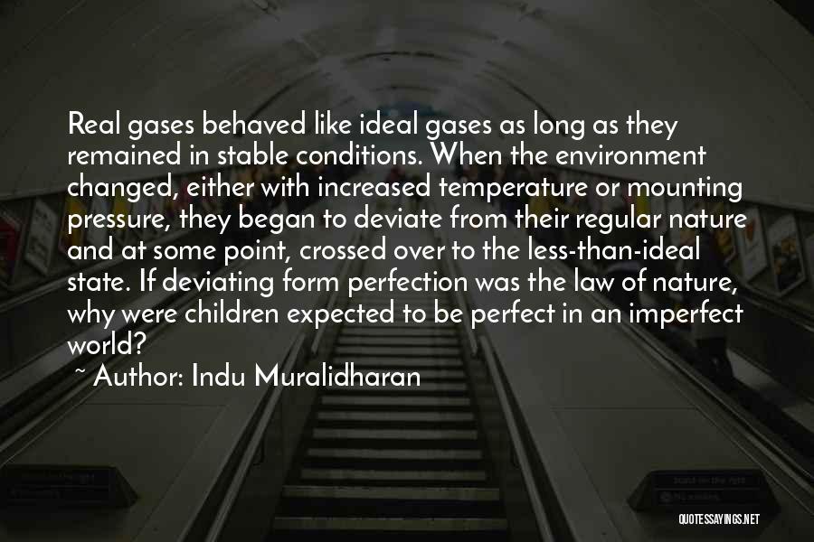 Indu Muralidharan Quotes 507859