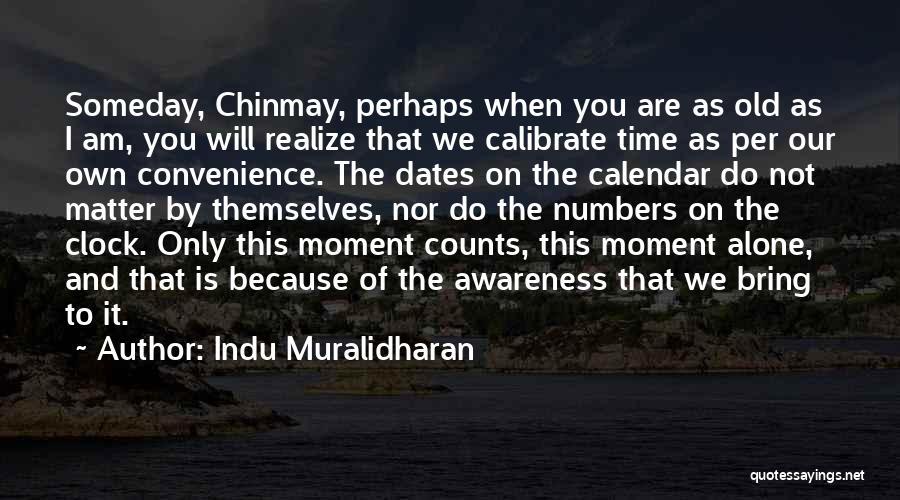 Indu Muralidharan Quotes 826935