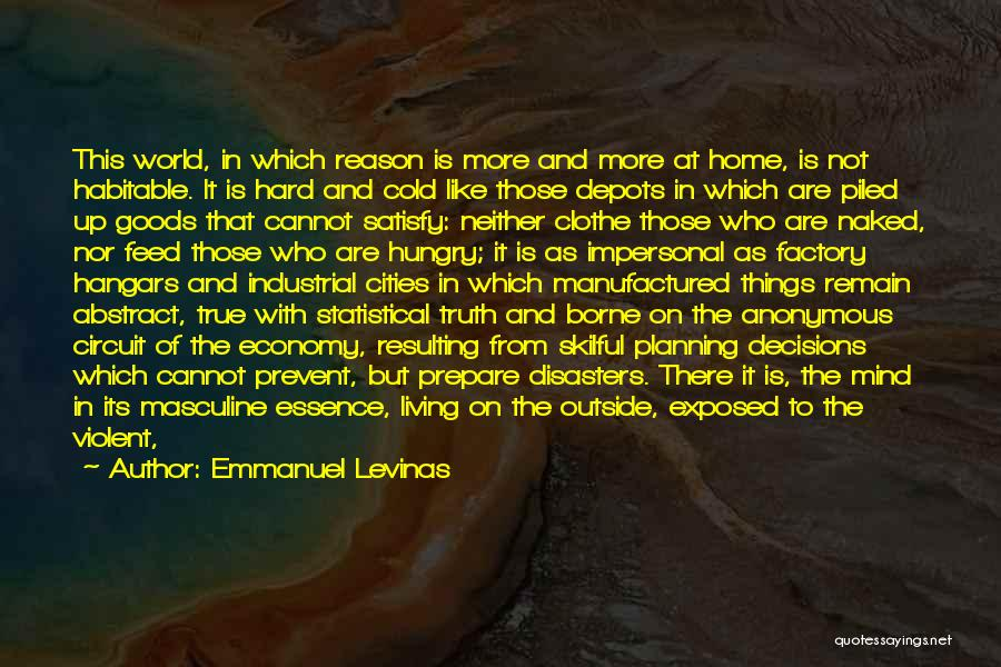 Industrial Disasters Quotes By Emmanuel Levinas