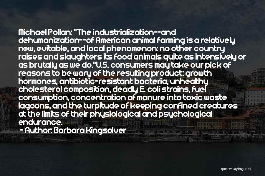 Industrialization Quotes By Barbara Kingsolver