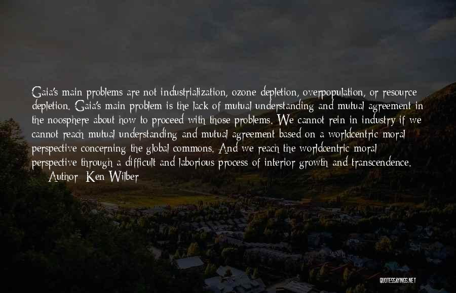 Industrialization Quotes By Ken Wilber