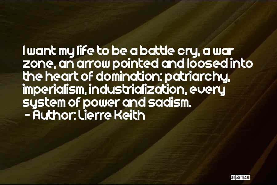 Industrialization Quotes By Lierre Keith