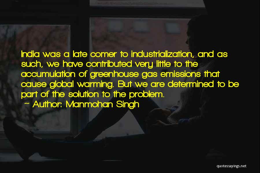 Industrialization Quotes By Manmohan Singh
