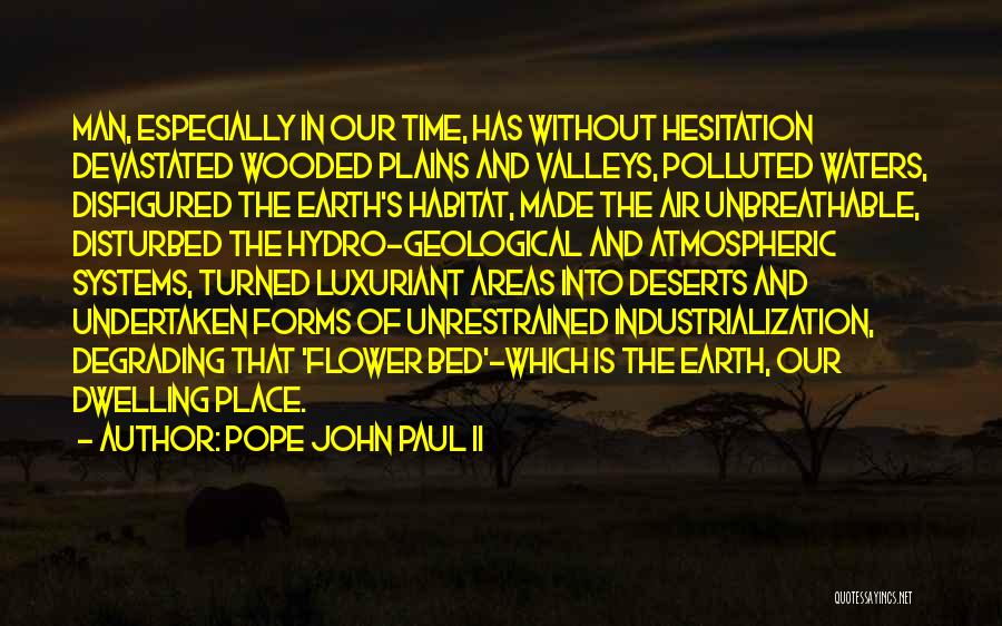 Industrialization Quotes By Pope John Paul II