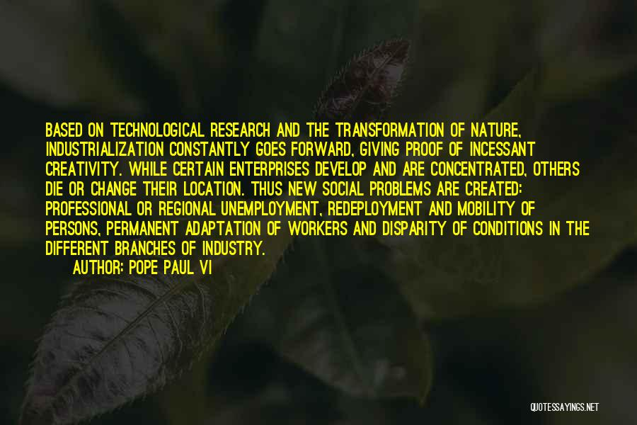 Industrialization Quotes By Pope Paul VI