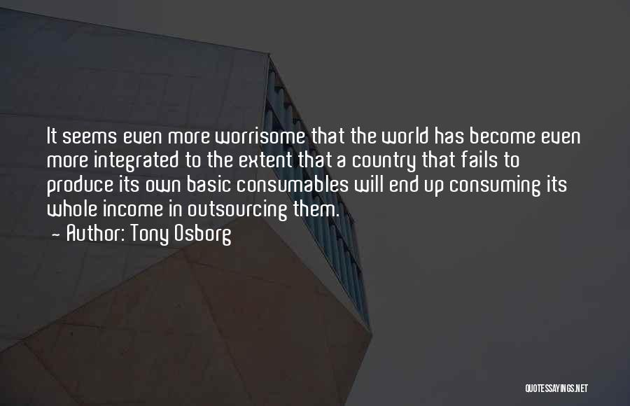 Industrialization Quotes By Tony Osborg