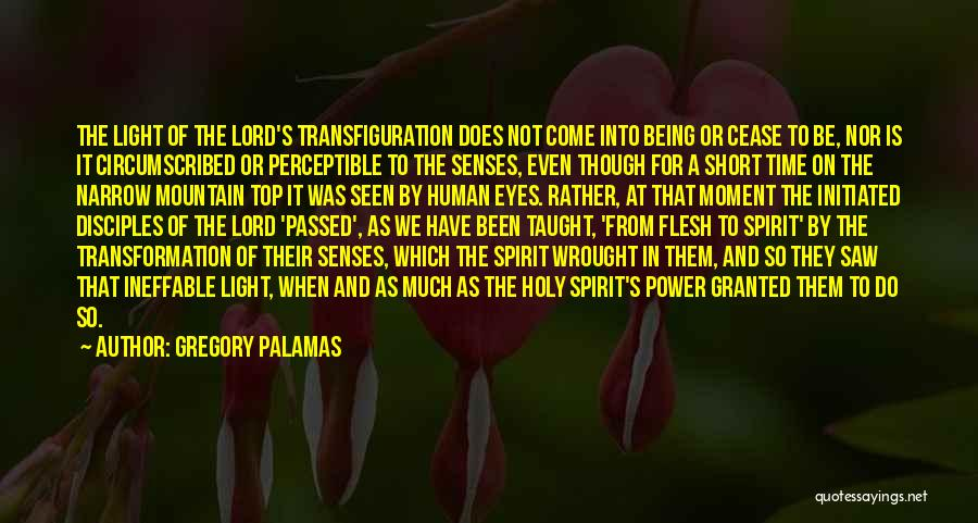Ineffable Moment Quotes By Gregory Palamas
