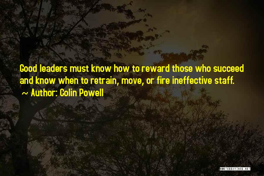 Ineffective Leadership Quotes By Colin Powell
