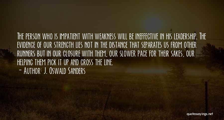 Ineffective Leadership Quotes By J. Oswald Sanders