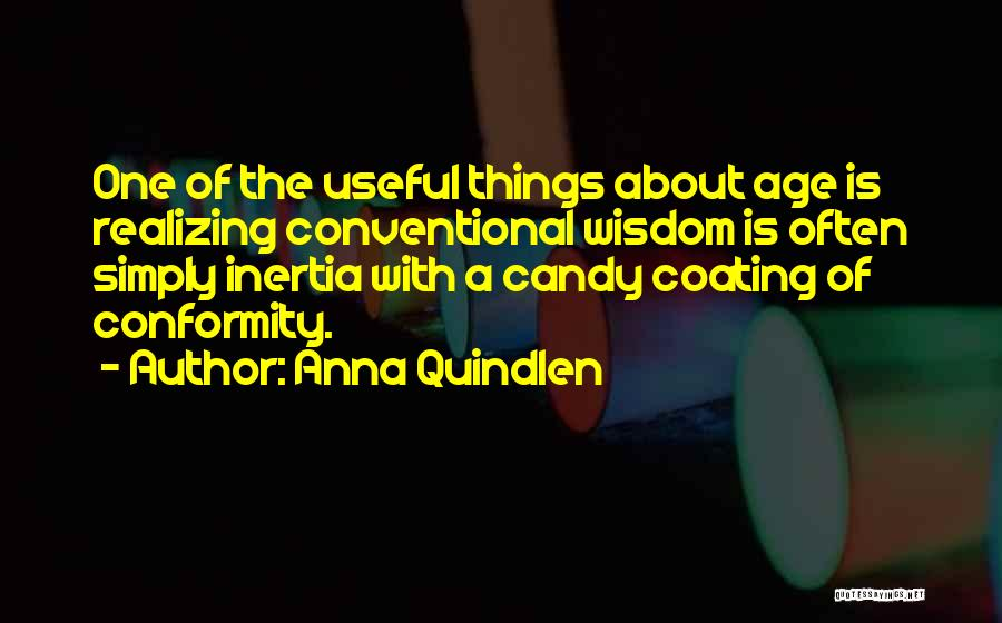 Inertia Quotes By Anna Quindlen