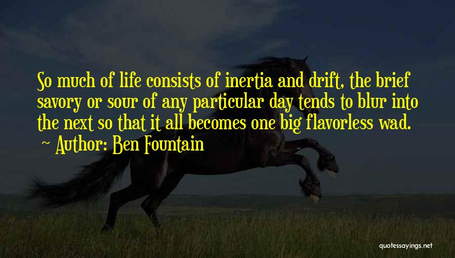 Inertia Quotes By Ben Fountain