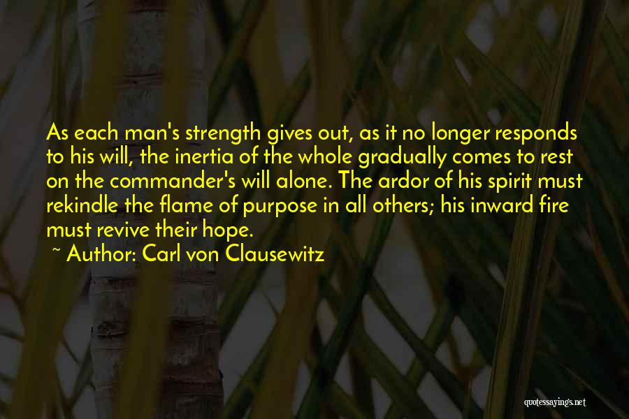 Inertia Quotes By Carl Von Clausewitz