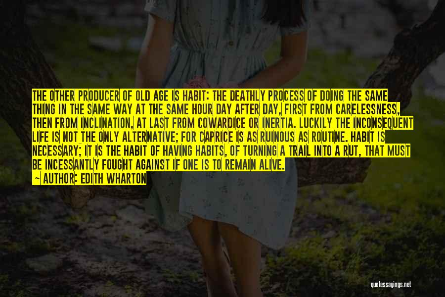 Inertia Quotes By Edith Wharton