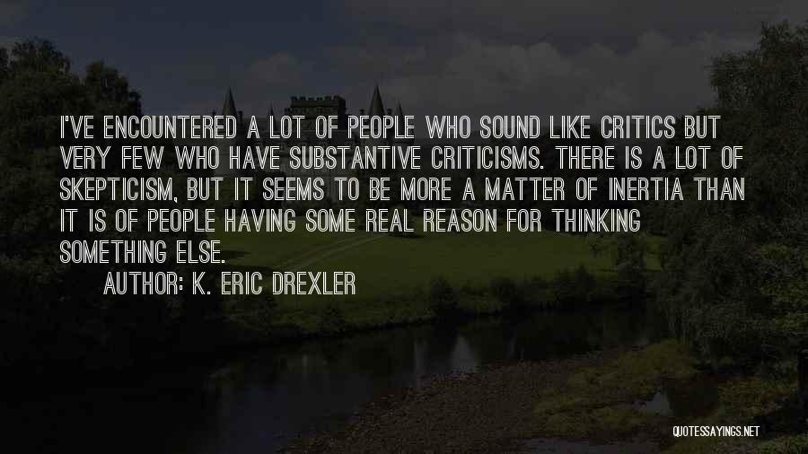 Inertia Quotes By K. Eric Drexler