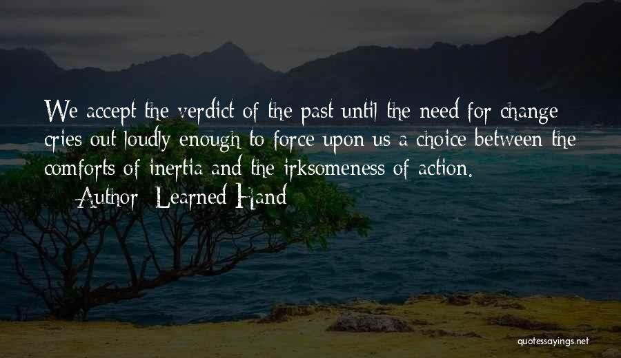 Inertia Quotes By Learned Hand