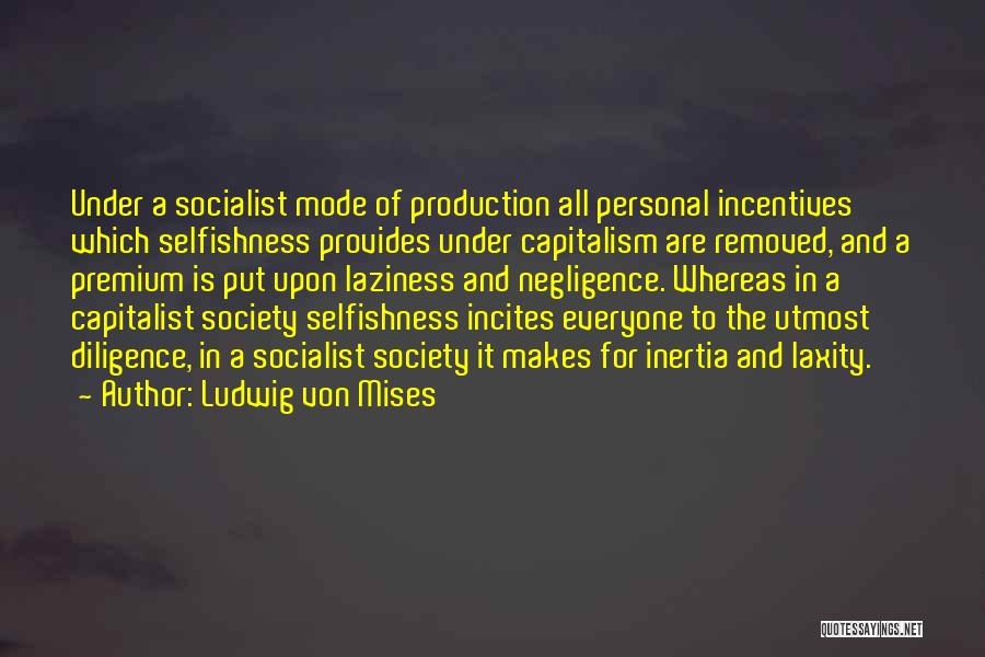 Inertia Quotes By Ludwig Von Mises