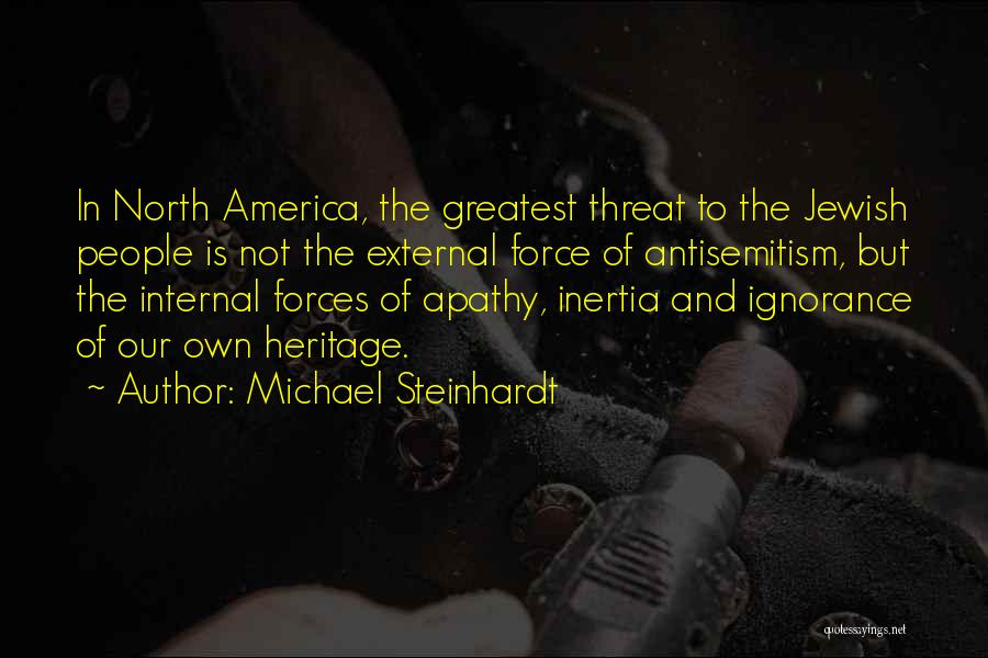 Inertia Quotes By Michael Steinhardt
