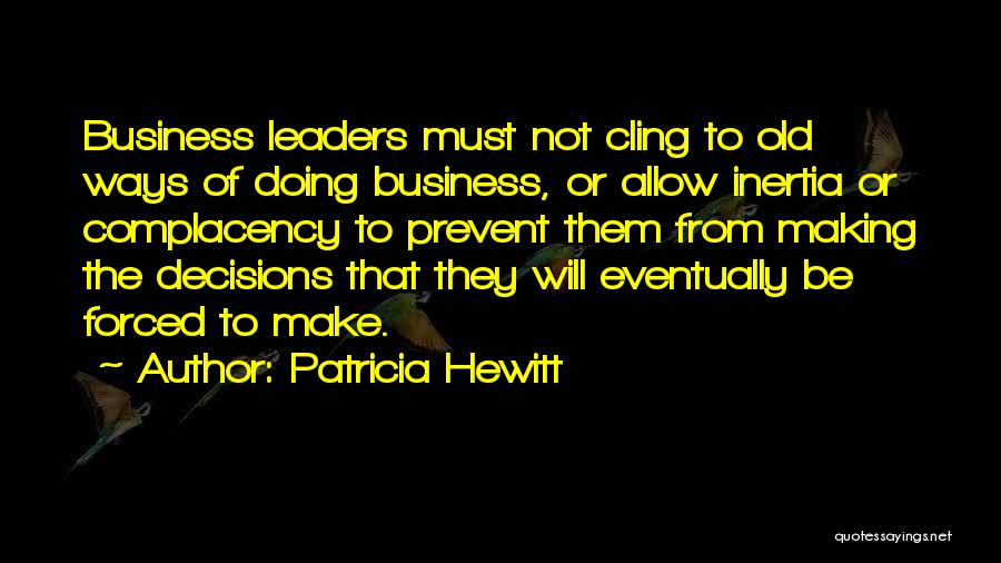 Inertia Quotes By Patricia Hewitt