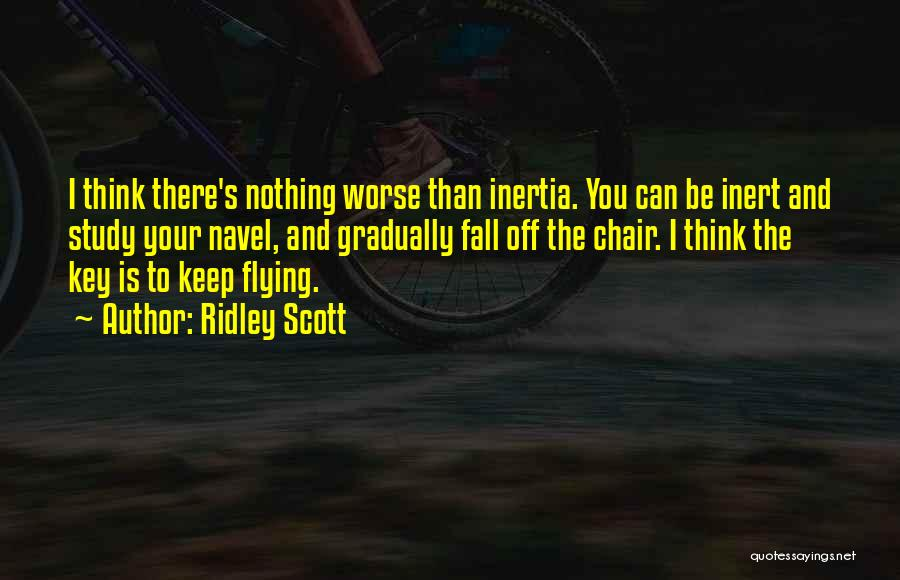 Inertia Quotes By Ridley Scott