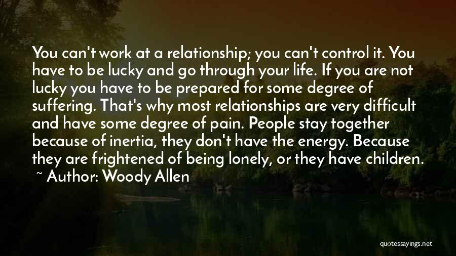 Inertia Quotes By Woody Allen