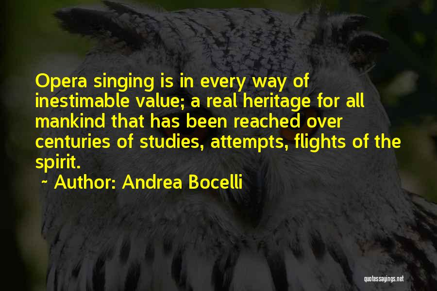 Inestimable Quotes By Andrea Bocelli