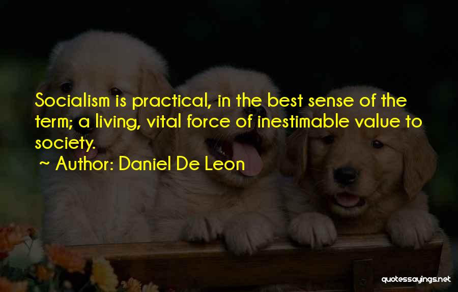 Inestimable Quotes By Daniel De Leon