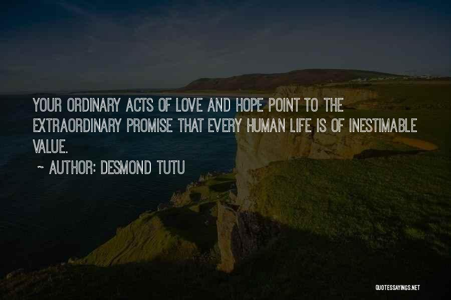 Inestimable Quotes By Desmond Tutu