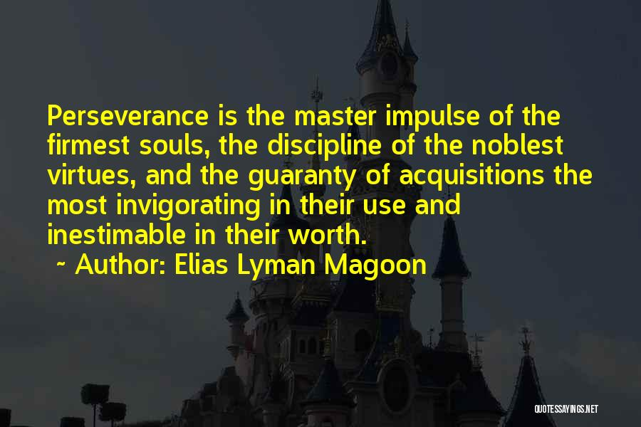 Inestimable Quotes By Elias Lyman Magoon