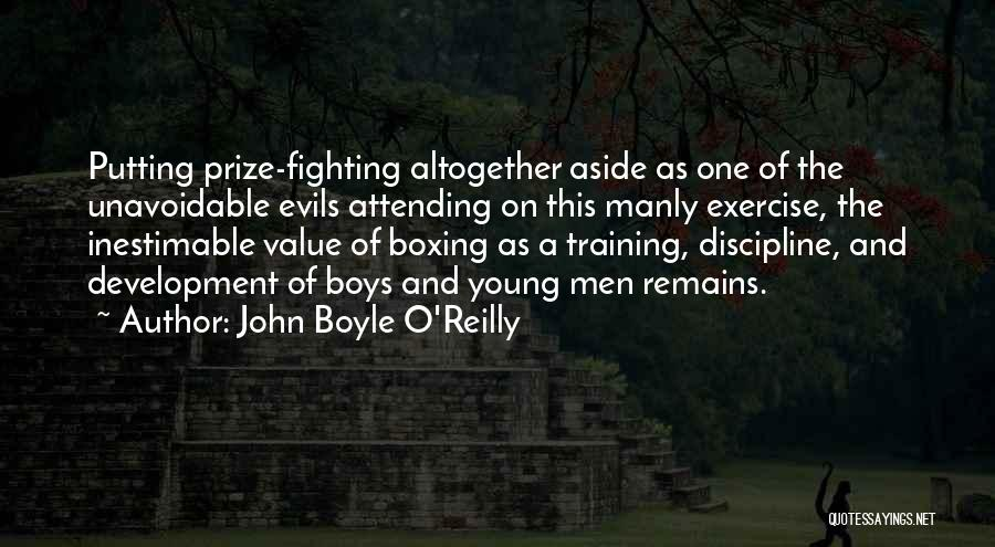 Inestimable Quotes By John Boyle O'Reilly