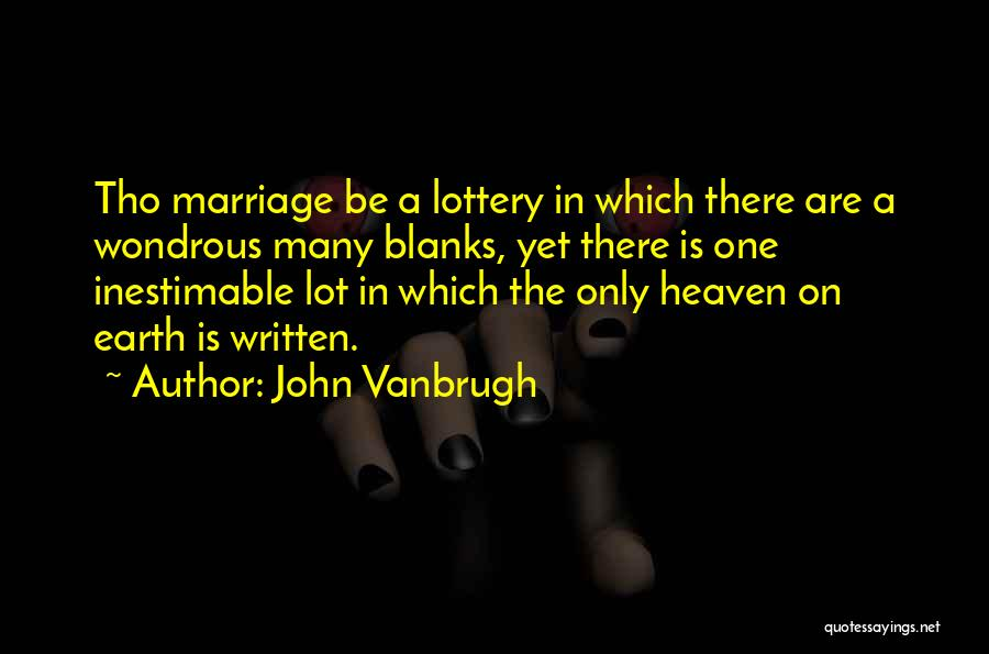 Inestimable Quotes By John Vanbrugh