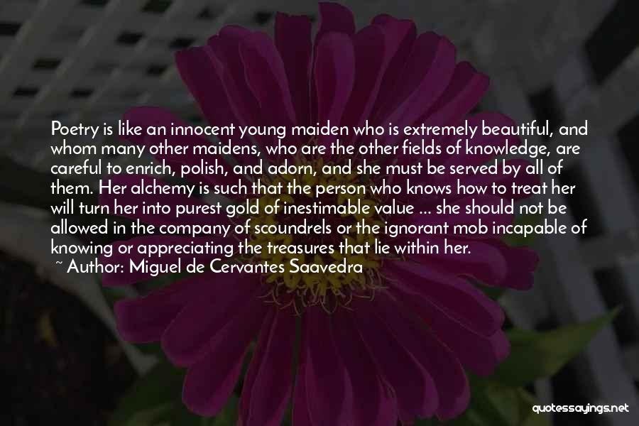 Inestimable Quotes By Miguel De Cervantes Saavedra