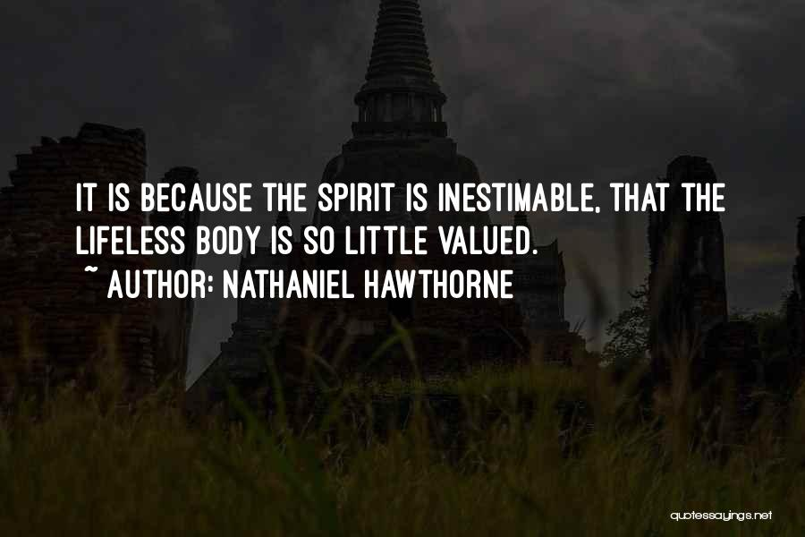 Inestimable Quotes By Nathaniel Hawthorne
