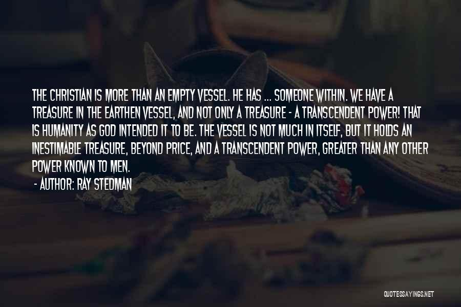 Inestimable Quotes By Ray Stedman