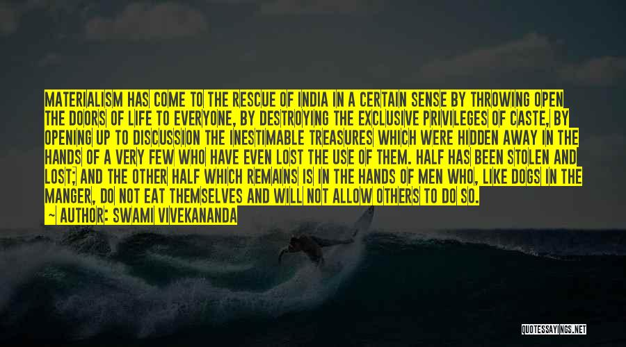 Inestimable Quotes By Swami Vivekananda