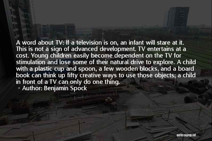 Infant Development Quotes By Benjamin Spock